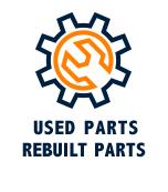 USED PARTS REBUILT PARTS